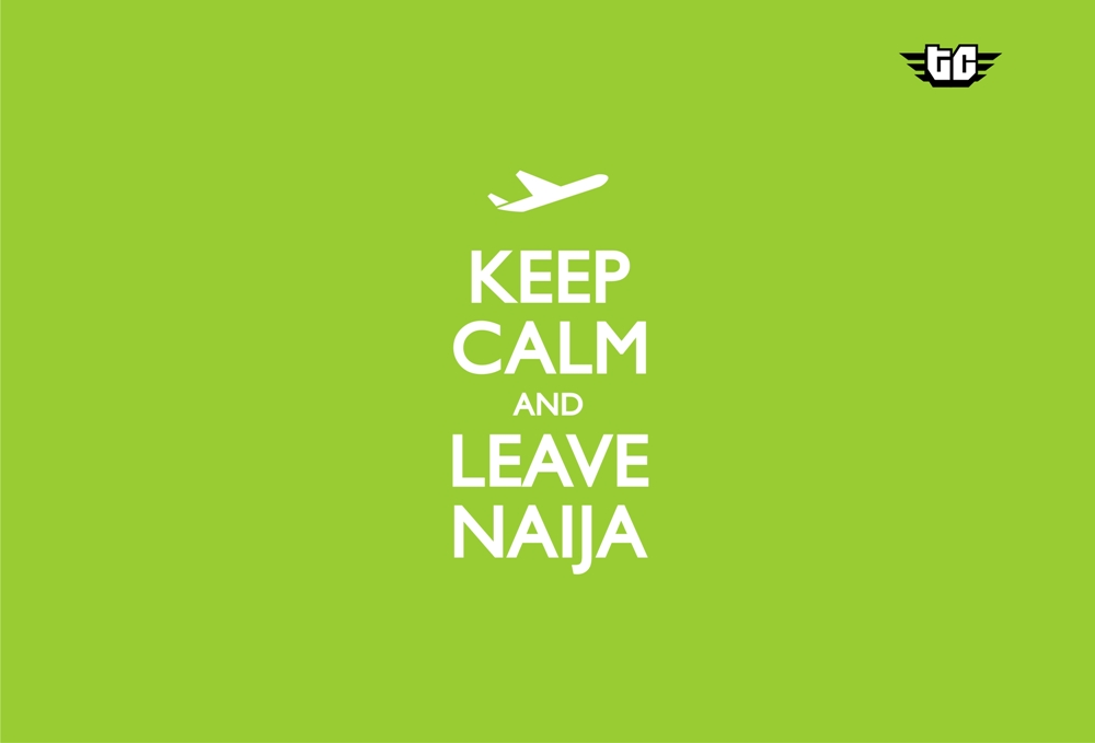 keep calm and leave naija2