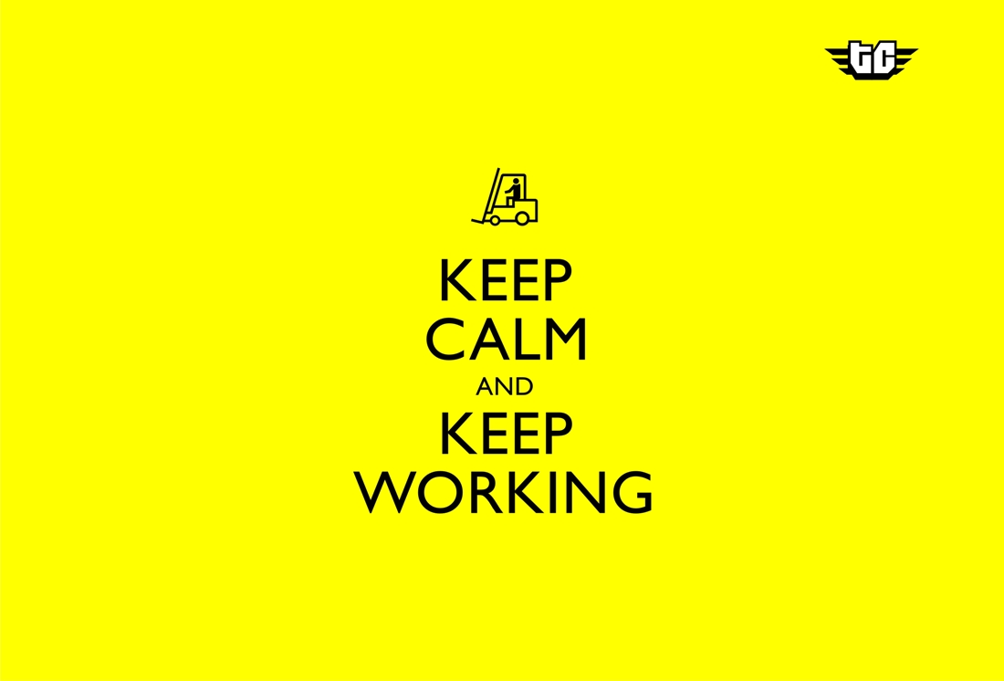 keep calm and keep working