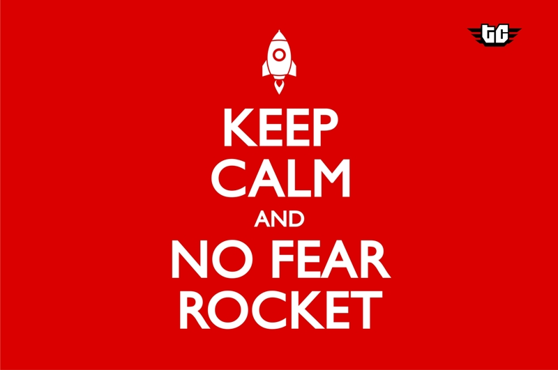 keep calm and no fear rocket