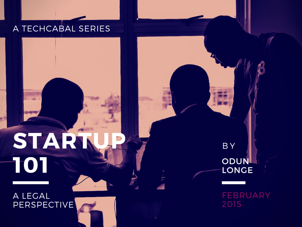 New TechCabal Series: Startup 101, A Legal Perspective