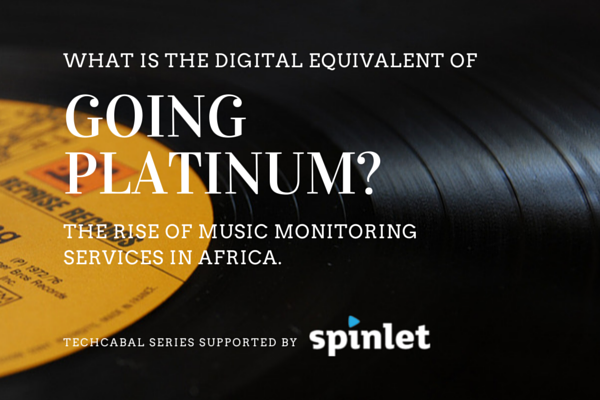 The Rise of Music Monitoring Services in Africa: What is the Digital Equivalent of going Platinum?