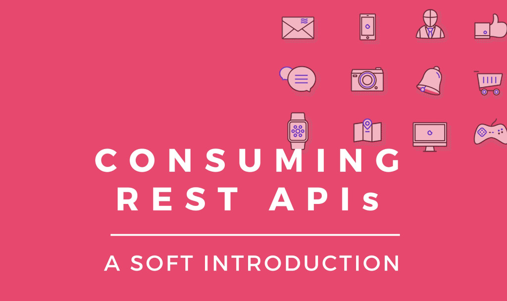 Opeyemi Obembe's book on REST APIs will show you how easy it is to use them