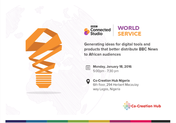 BBC Connected Studio And CcHUB Are Holding An Idea-Sharing Workshop In Lagos