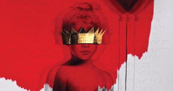 Rihanna – ANTI: First Impressions