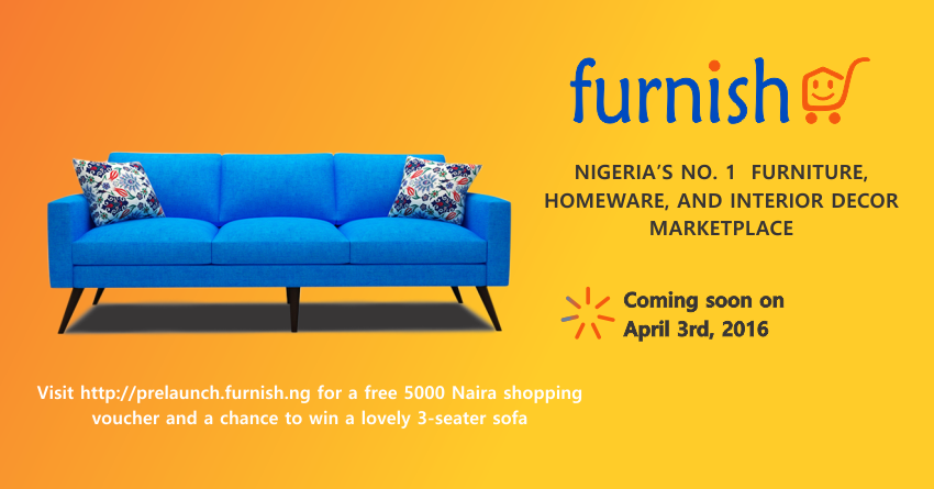 Http Techcabal Com 2016 03 22 Furnish Ng A Nigerian Online Furniture Marketplace Will Launch In April