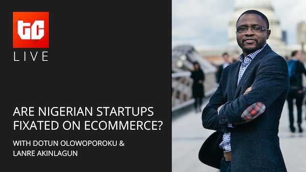 TechCabal Live: Are Nigerian entrepreneurs too fixated on ecommerce?
