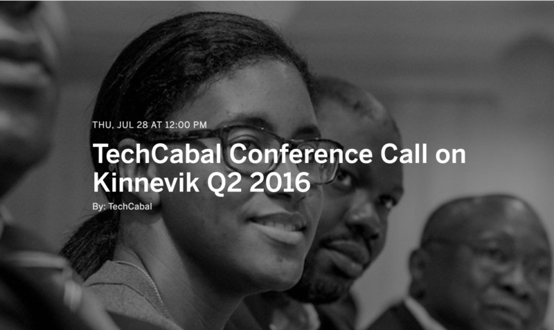 ICYMI: Here's the TechCabal Conference Call about Kinnevik's Q2 2016 results
