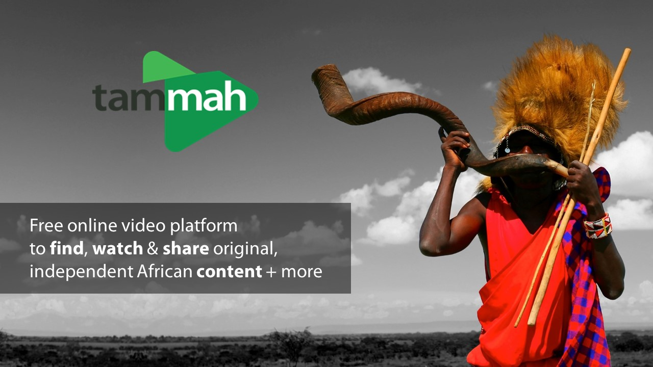 """You should check out tammah, if you like """"online video platforms for African indie content"""""""