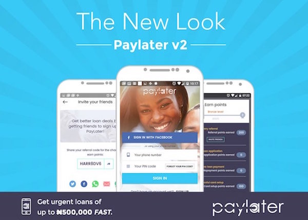 Paylater users can now get loans up to N500,000
