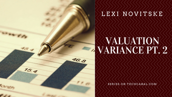 Valuation Variance Pt. 2