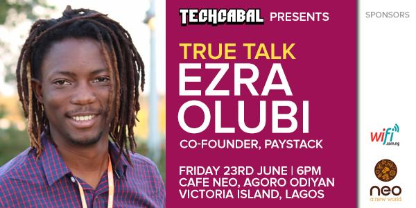True Talk with Ezra Olubi