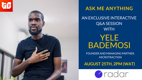 Radar AMA sessions are back, and Yele Bademosi will be taking your questions on August 25th!